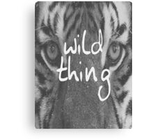 Wild Thing Text Print Canvas Print