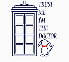 Trust Me I'm The Doctor (version 2) Unisex T-Shirt