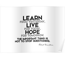 learn, live, hope - einstein Poster