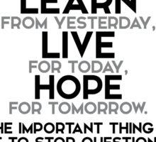 learn, live, hope - einstein Sticker