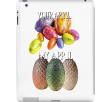 Game Of Thrones Dragon Eggs Funny Meme Season Premiere Your April VS My April Easter Eggs Winter is Coming iPad Case/Skin