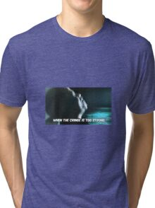 When the cringe is too strong Tri-blend T-Shirt