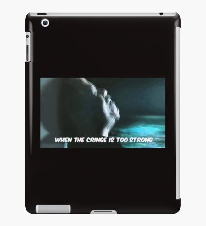 When the cringe is too strong iPad Case/Skin