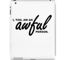 Awful Person iPad Case/Skin