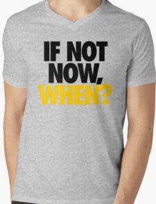 IF NOT NOW, WHEN? - Alternate Mens V-Neck T-Shirt