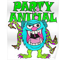 Party Animal Monster Cartoon Poster
