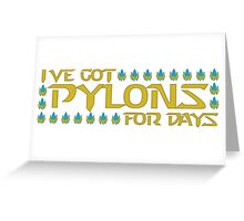 Pylons for Days Greeting Card