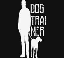 DOG TRAINER Unisex T-Shirt