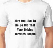 Driving Terrifies Unisex T-Shirt