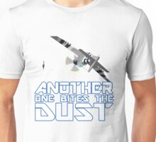 Another One Bites The Dust Unisex T-Shirt