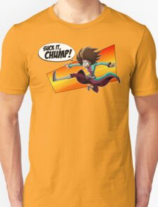 Mystery Babylon - Suck it, Chump! Unisex T-Shirt
