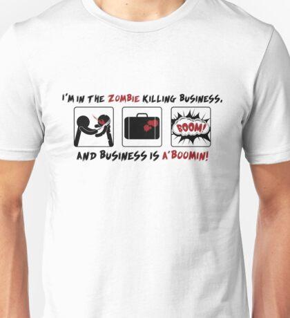 Zombie Killing Business Unisex T-Shirt