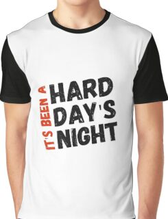 Hard Day's Night  Graphic T-Shirt