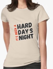 Hard Day's Night  Womens Fitted T-Shirt