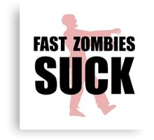 Fast Zombies Canvas Print