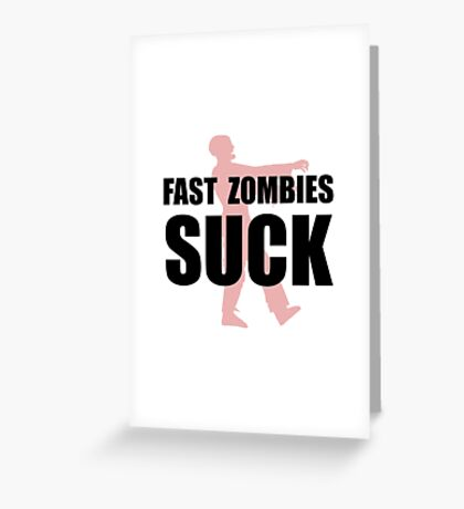 Fast Zombies Greeting Card