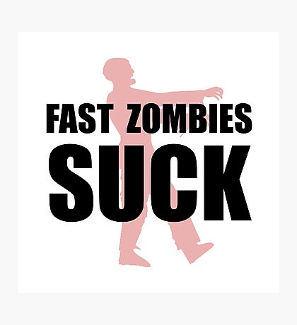 Fast Zombies Photographic Print