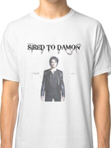 Sired To Damon  Classic T-Shirt