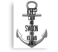 Keep Calm And Swoon Over Killian Jones Canvas Print