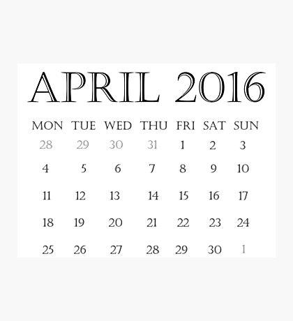 Calendar April 2016 Photographic Print