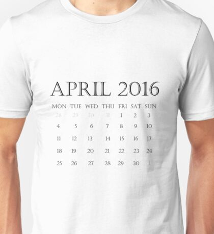 Calendar April 2016 Unisex T-Shirt