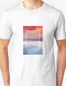 When Oceans Rise  Unisex T-Shirt