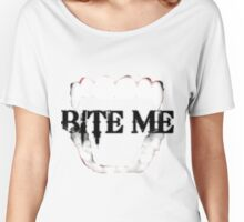 bite me - black and white Women's Relaxed Fit T-Shirt