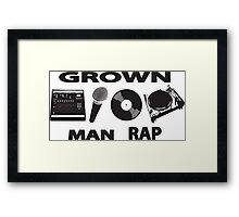 Grown Man Rap old school hip hop Framed Print