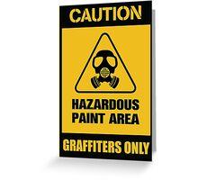 hazardous graffiti Greeting Card