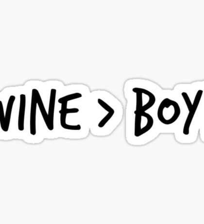 wine > boys Sticker