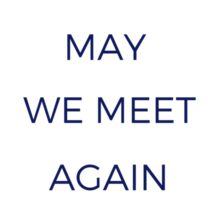 May We Meet Again Sticker
