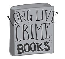 LONG LIVE Crime books! Photographic Print