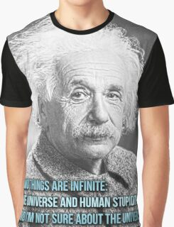 """Albert Einstein Quote """"The universe and human stupidity"""" Graphic T-Shirt"""