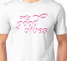 Only Good Vibes / Pink lines Unisex T-Shirt