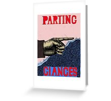Parting Glances Greeting Card