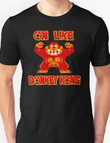 On Like Donkey Kong Unisex T-Shirt