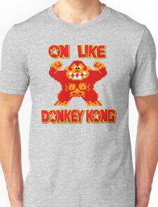 On Like Donkey Kong Unisex T-Shirt