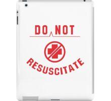Do Not Resuscitate iPad Case/Skin