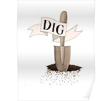 Dig Deep  Poster