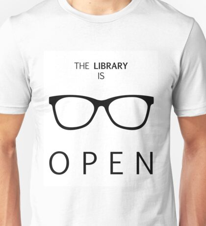The Library is Open Unisex T-Shirt