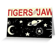 Tigers Jaw Space Tour Greeting Card