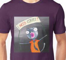 I need coffee! Unisex T-Shirt