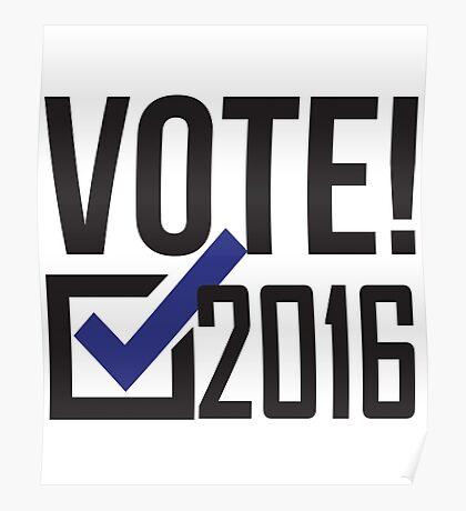 Vote 2016! Democrat Poster