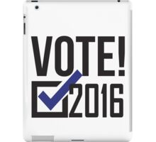 Vote 2016! Democrat iPad Case/Skin