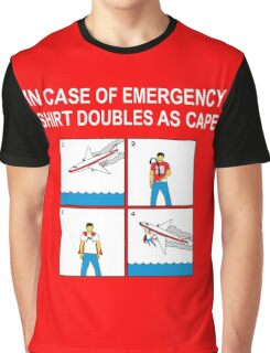 In case of emergency... Graphic T-Shirt