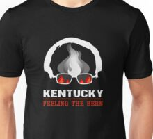 Kentucky Feeling The Bern Unisex T-Shirt