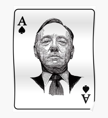 House of Cards Frank ACE Poster