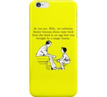 Billy's Easter Lesson iPhone Case/Skin