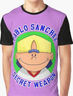 Pablo Sanchez: The Secret Weapon Graphic T-Shirt