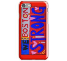 We are Boston Strong iPhone Case/Skin